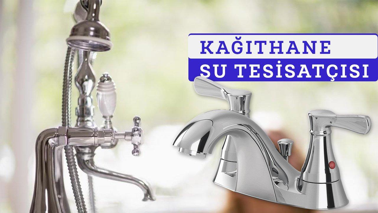 Kağıthane Su Tesisatçısı