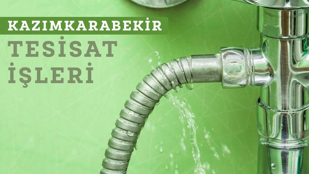 Kazımkarabekir Su tesisatçısı