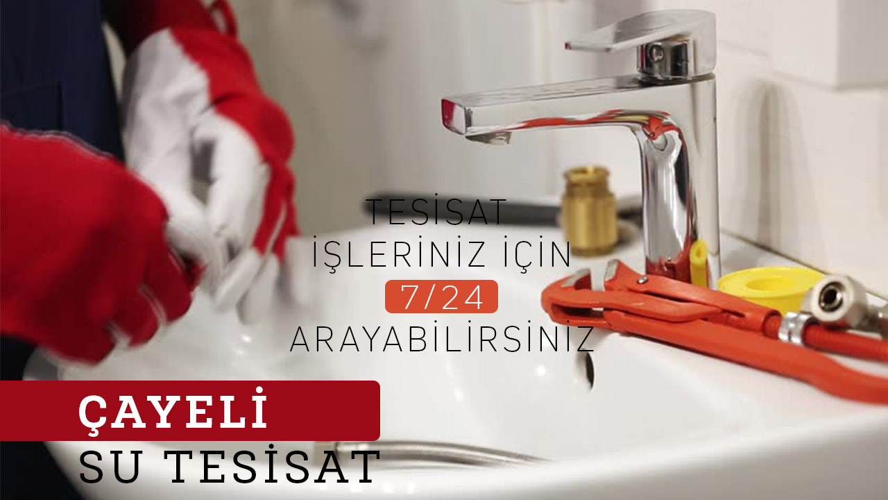 Su Tesisatçısı Çayeli